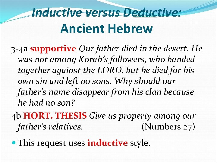 Inductive versus Deductive: Ancient Hebrew 3 -4 a supportive Our father died in the