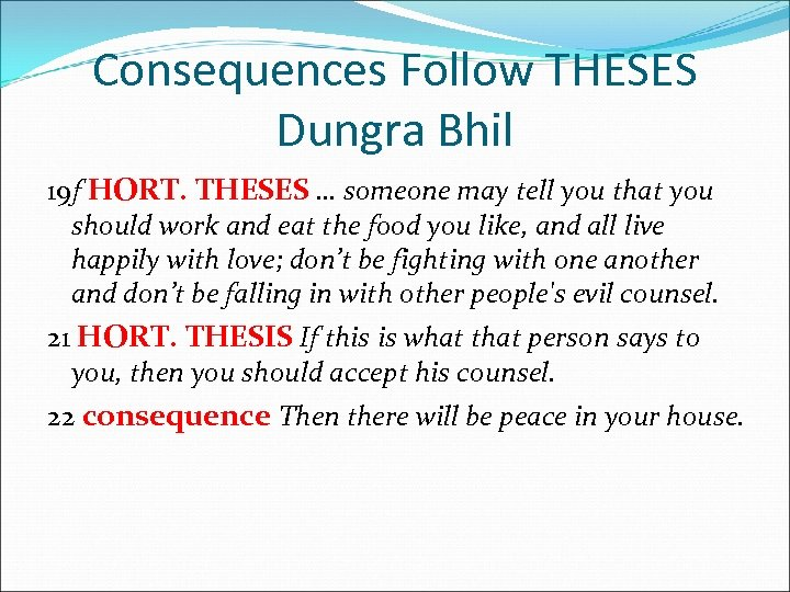 Consequences Follow THESES Dungra Bhil 19 f HORT. THESES … someone may tell you
