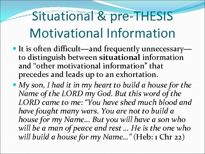 Situational & pre-THESIS Motivational Information It is often difficult―and frequently unnecessary― to distinguish between