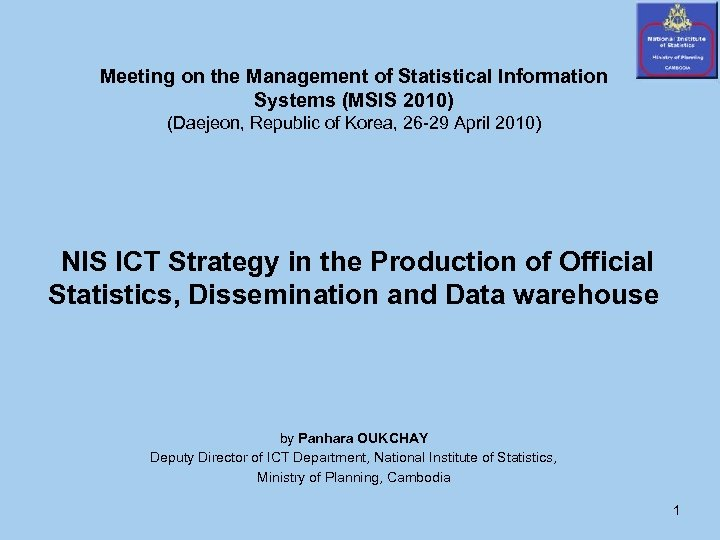 Meeting on the Management of Statistical Information Systems (MSIS 2010) (Daejeon, Republic of Korea,