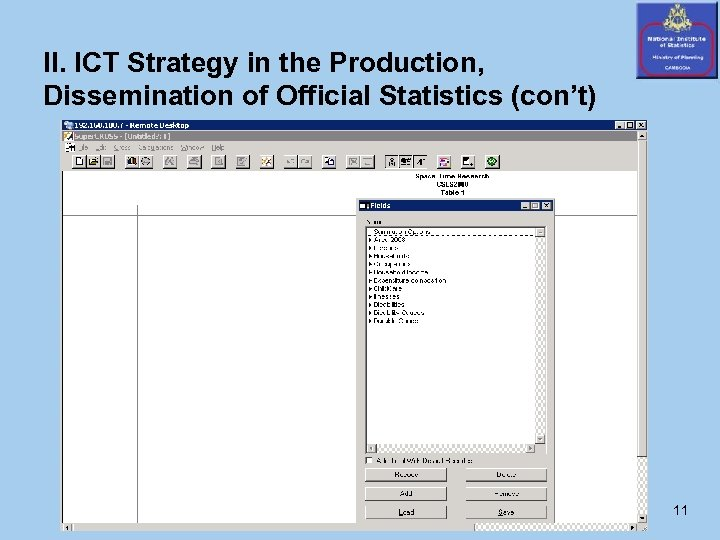 II. ICT Strategy in the Production, Dissemination of Official Statistics (con't) 11