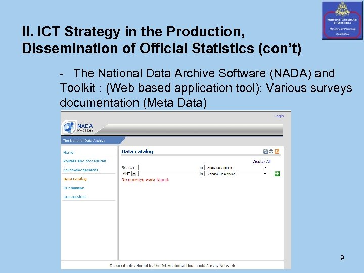 II. ICT Strategy in the Production, Dissemination of Official Statistics (con't) - The National