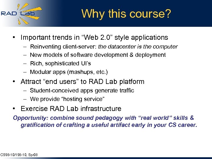 """Why this course? • Important trends in """"Web 2. 0"""" style applications – –"""