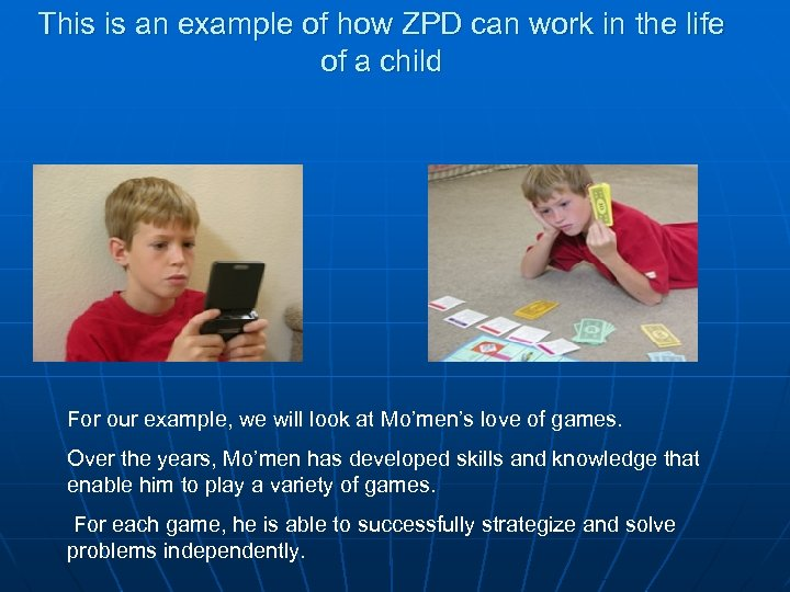 This is an example of how ZPD can work in the life of a