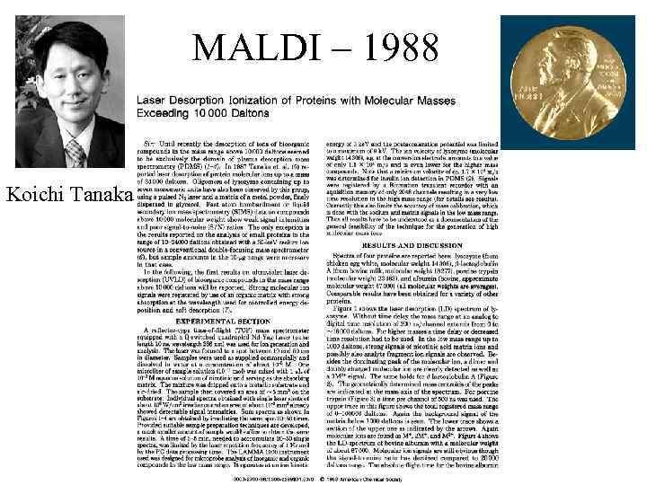 MALDI – 1988 Koichi Tanaka