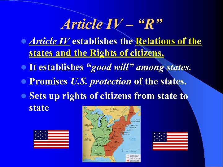 "Article IV – ""R"" l Article IV establishes the Relations of the states and"