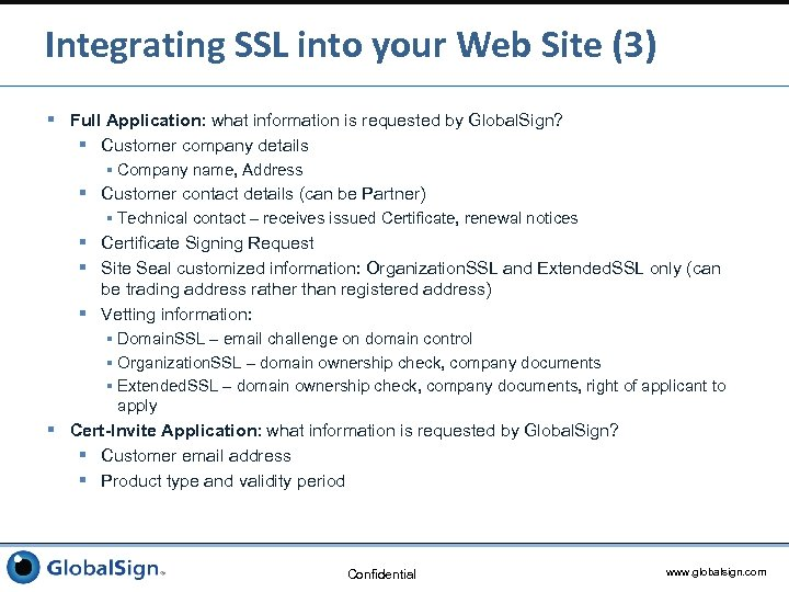Integrating SSL into your Web Site (3) § Full Application: what information is requested