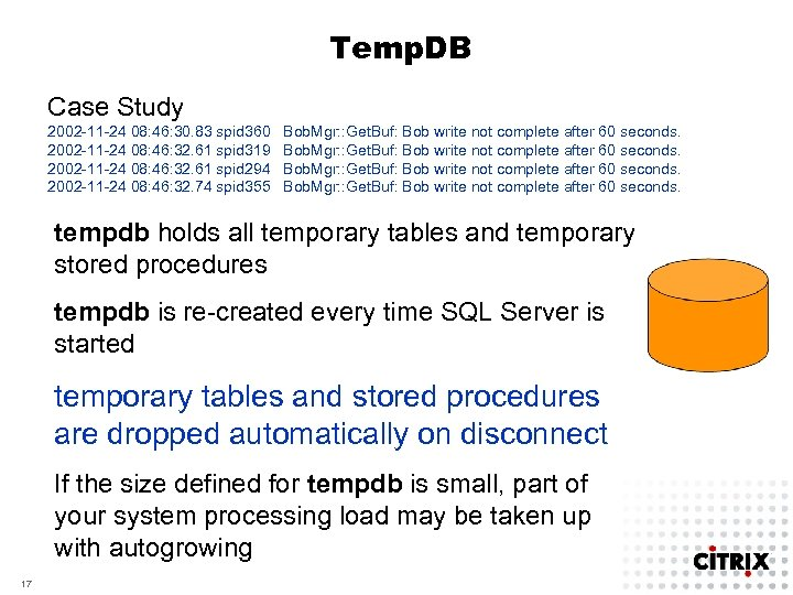 Temp. DB Case Study 2002 -11 -24 08: 46: 30. 83 spid 360 2002