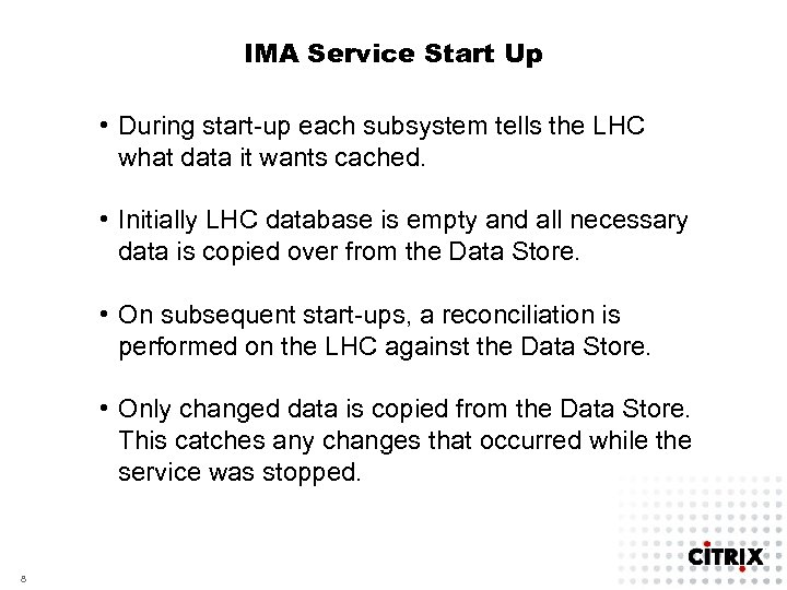 IMA Service Start Up • During start-up each subsystem tells the LHC what data