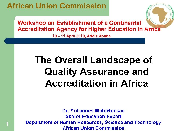 African Union Commission Workshop on Establishment of a Continental Accreditation Agency for Higher Education