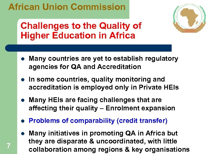 African Union Commission Challenges to the Quality of Higher Education in Africa l l