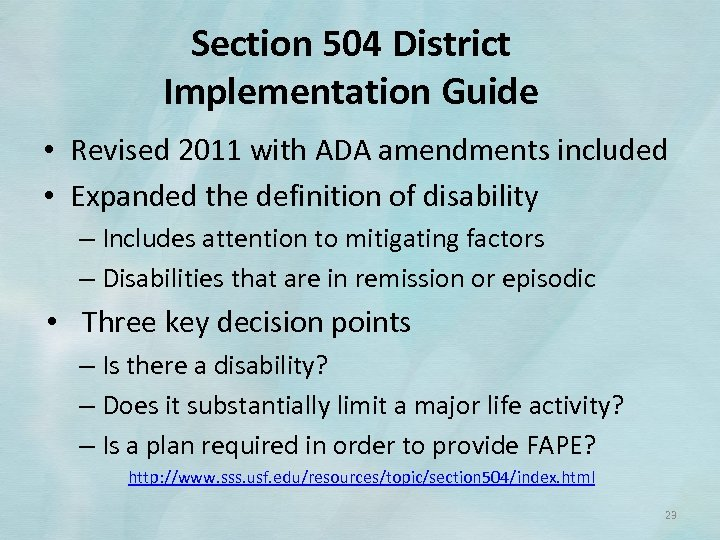 Section 504 District Implementation Guide • Revised 2011 with ADA amendments included • Expanded
