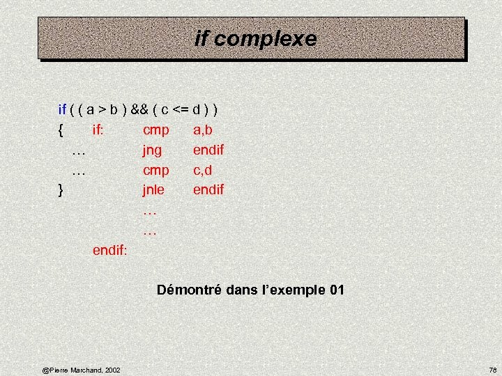 if complexe if ( ( a > b ) && ( c <= d