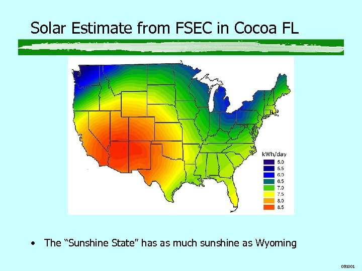 "Solar Estimate from FSEC in Cocoa FL • The ""Sunshine State"" has as much"