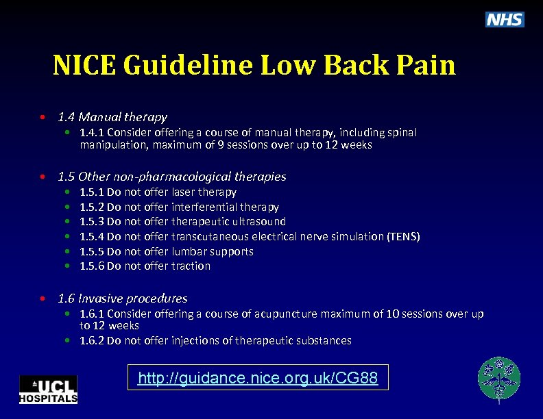 NICE Guideline Low Back Pain • 1. 4 Manual therapy • 1. 4. 1