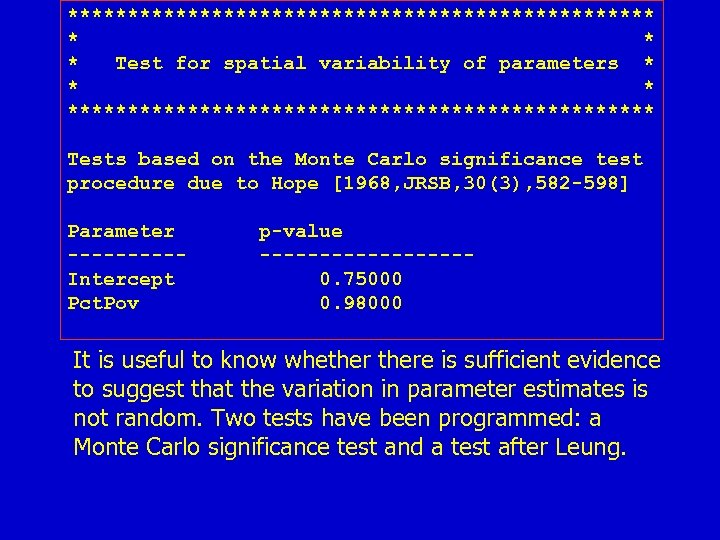 ************************* * Test for spatial variability of parameters * ************************* Tests based on the
