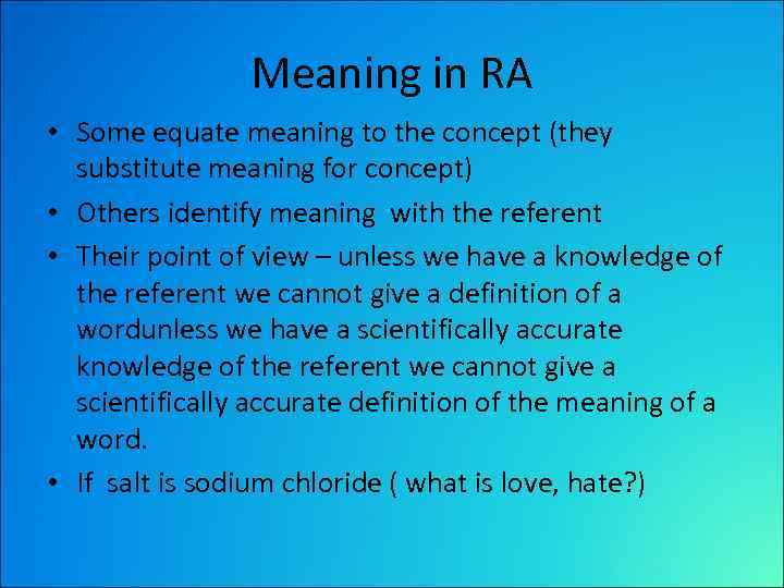 Сonnection of meaning and concept Meaning is