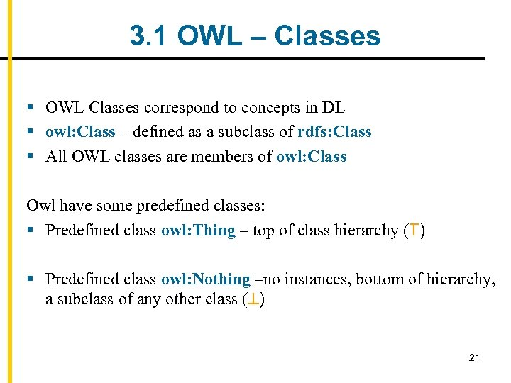 3. 1 OWL – Classes § OWL Classes correspond to concepts in DL §