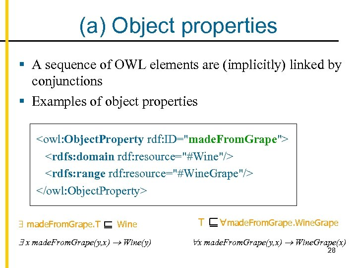 (a) Object properties § A sequence of OWL elements are (implicitly) linked by conjunctions