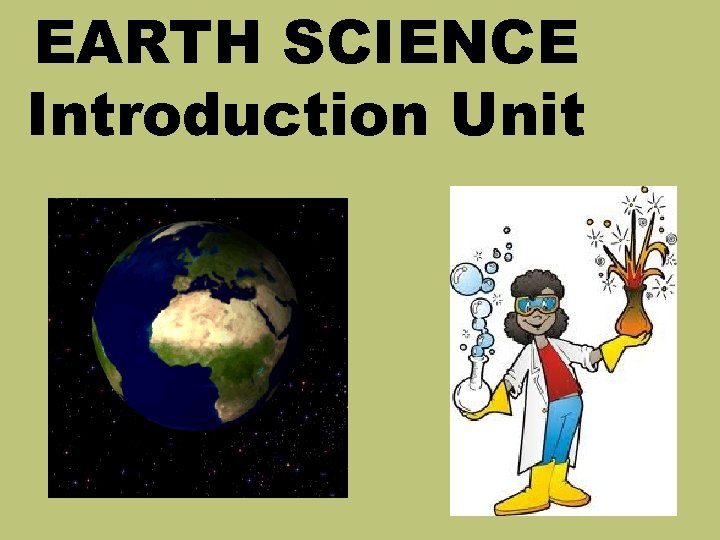 EARTH SCIENCE Introduction Unit