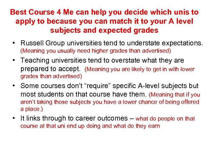 Best Course 4 Me can help you decide which unis to apply to because