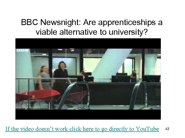 BBC Newsnight: Are apprenticeships a viable alternative to university? If the video doesn't work