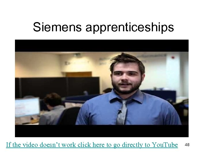 Siemens apprenticeships If the video doesn't work click here to go directly to You.