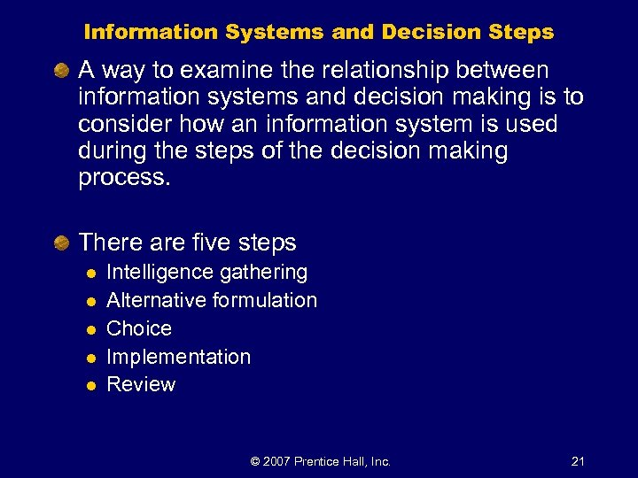 Information Systems and Decision Steps A way to examine the relationship between information systems