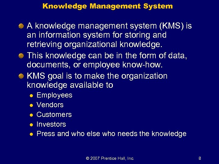 Knowledge Management System A knowledge management system (KMS) is an information system for storing
