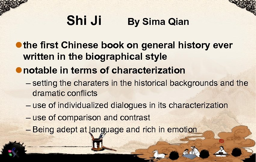 Shi Ji By Sima Qian l the first Chinese book on general history ever