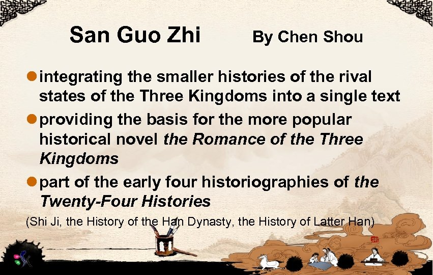San Guo Zhi By Chen Shou l integrating the smaller histories of the rival