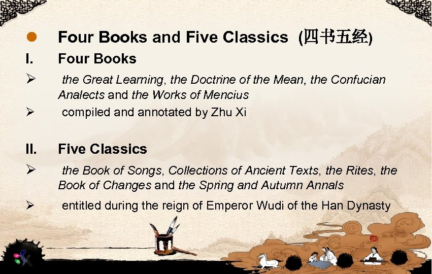 l Four Books and Five Classics (四书五经) I. Ø Four Books Ø II. Ø