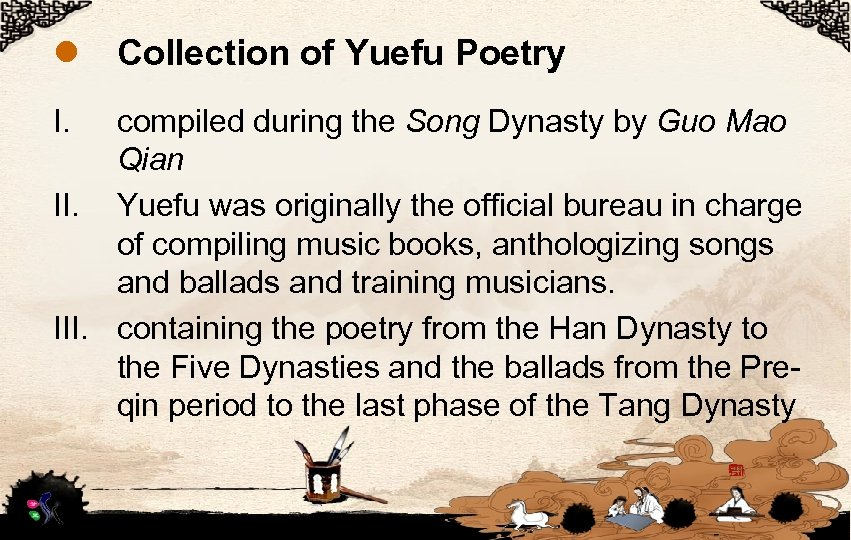 l I. Collection of Yuefu Poetry compiled during the Song Dynasty by Guo Mao