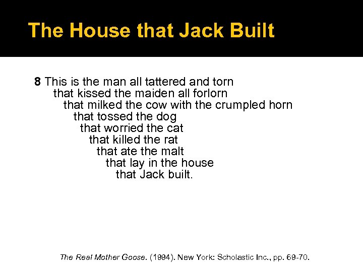The House that Jack Built 8 This is the man all tattered and torn