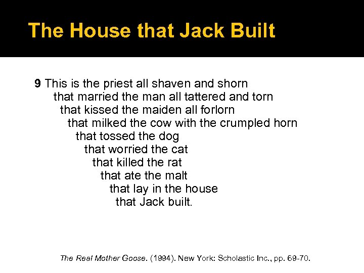 The House that Jack Built 9 This is the priest all shaven and shorn
