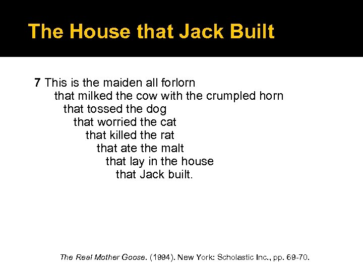The House that Jack Built 7 This is the maiden all forlorn that milked