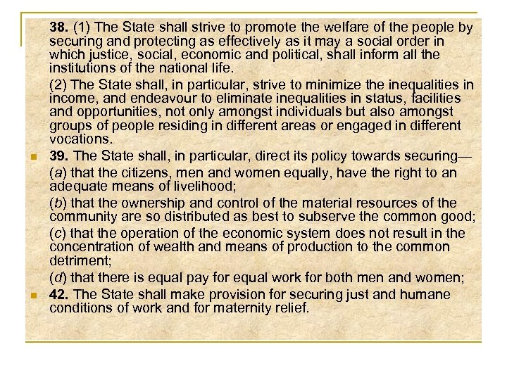 n n 38. (1) The State shall strive to promote the welfare of the