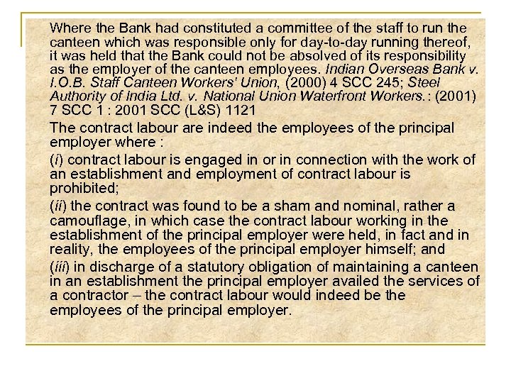 Where the Bank had constituted a committee of the staff to run the canteen