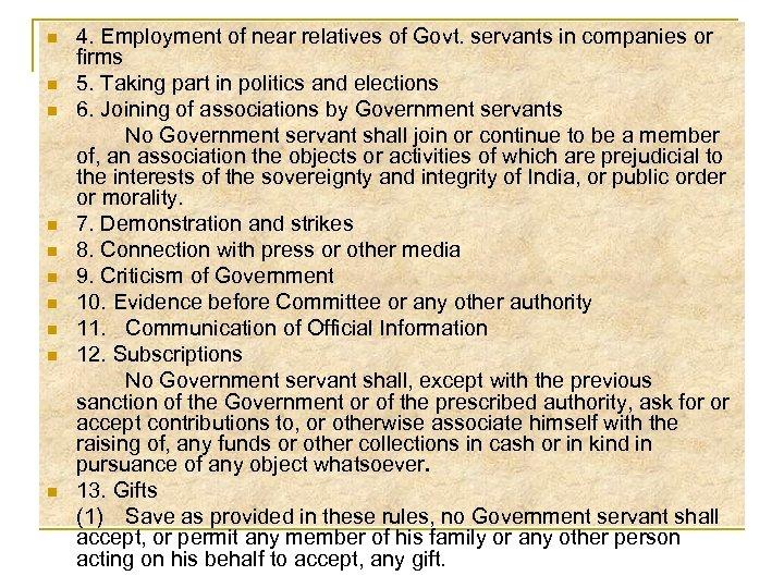 n n n n n 4. Employment of near relatives of Govt. servants in