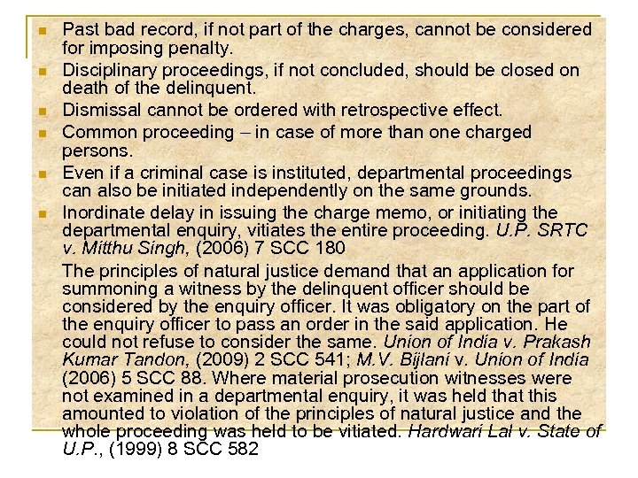 n n n Past bad record, if not part of the charges, cannot be