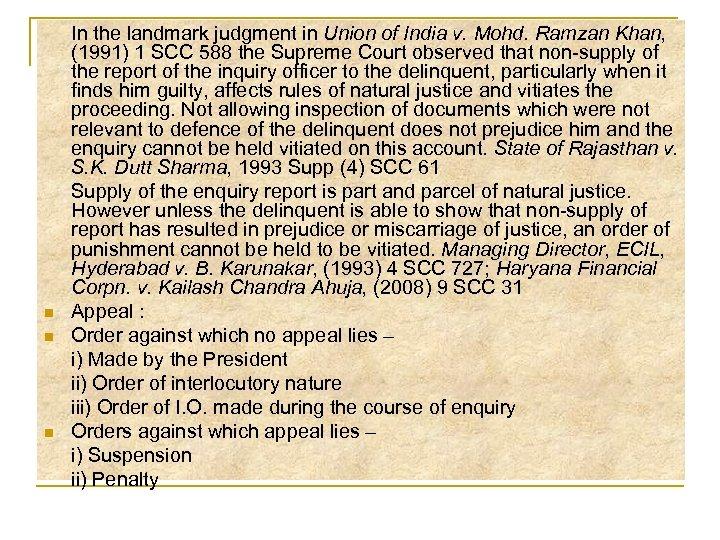 n n n In the landmark judgment in Union of India v. Mohd. Ramzan