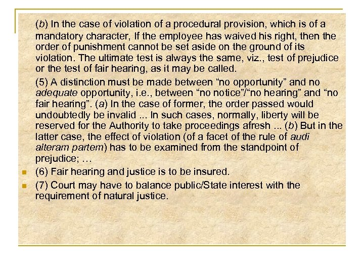 n n (b) In the case of violation of a procedural provision, which is