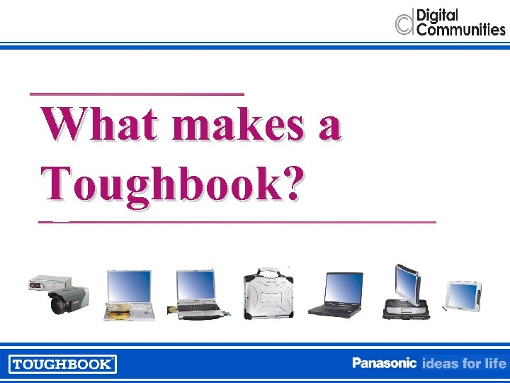 What makes a Toughbook?