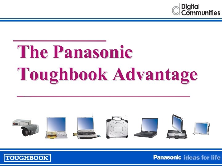 The Panasonic Toughbook Advantage
