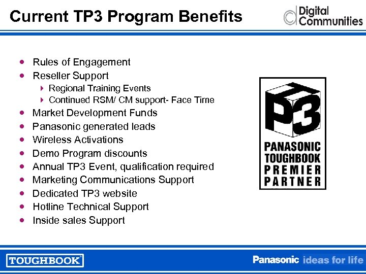 Current TP 3 Program Benefits Rules of Engagement Reseller Support 4 Regional Training Events
