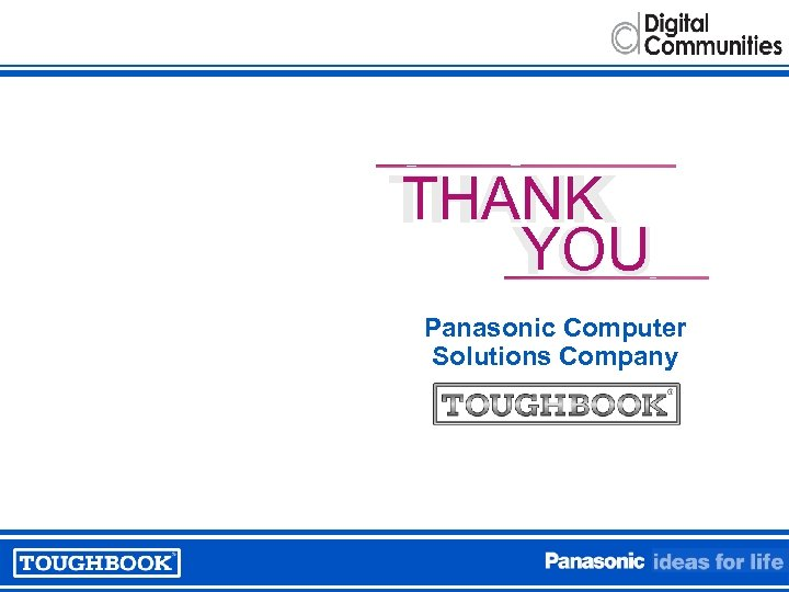 THANK YOU Panasonic Computer Solutions Company