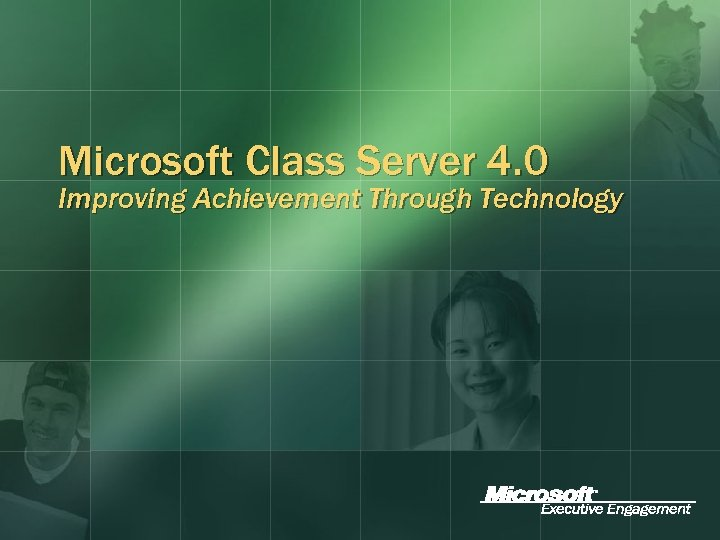 Microsoft Class Server 4. 0 Improving Achievement Through Technology
