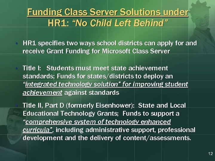 "Funding Class Server Solutions under HR 1: ""No Child Left Behind"" • HR 1"