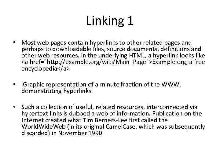 WORLD WIDE WEB The World