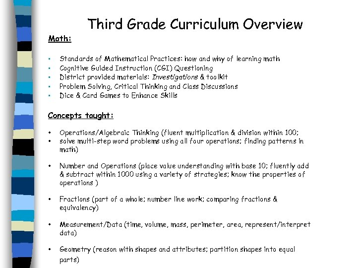 Math: • • • Third Grade Curriculum Overview Standards of Mathematical Practices: how and